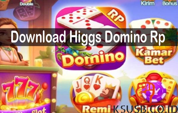 Download Higgs Domino Rp Termudah